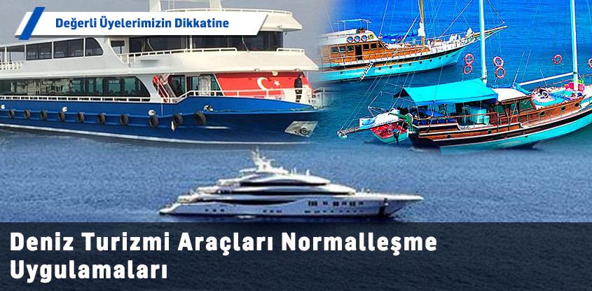 Deniz Turizmi Araçları Normalleşme Uygulamaları